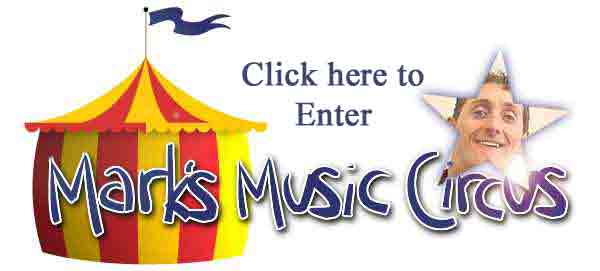 Click here to Enter Mark's Music Circus